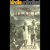 Cry of the Heart: A World War II Novel