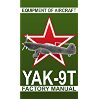 Equipment of aircraft Yak-9T: Factory manual