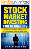 Stock Market Investing for Beginners: 10 Great Ways to Learn Trading Psychology Revealed by a Wall Street Insider