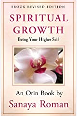 Spiritual Growth: Being Your Higher Self (Earth Life Series Book 3) Kindle Edition