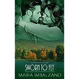Sworn to Fly (Sworn Sisters Series Book 3)