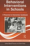 Behavioral Interventions in Schools: A
