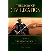 The Story of Civilization: The Medieval World Text Book: 2