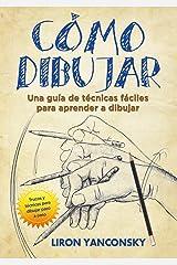 Cómo dibujar (Spanish Edition) Kindle Edition