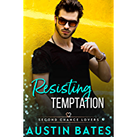 Resisting Temptation (Second Chance Lovers Book 6) (English Edition)