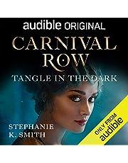 Carnival Row: Tangle in the Dark
