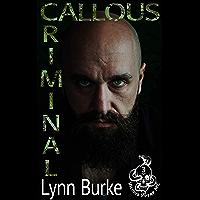 Callous Criminal (Vicious Vipers MC Book 3) (English Edition)