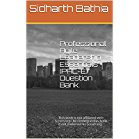 Professional Agile Leadership Essentials (PAL-E) Question Bank.: This book is not affiliated with Scrum.org.The content…
