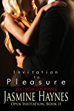 Invitation to Pleasure: Open Invitation, Book 2