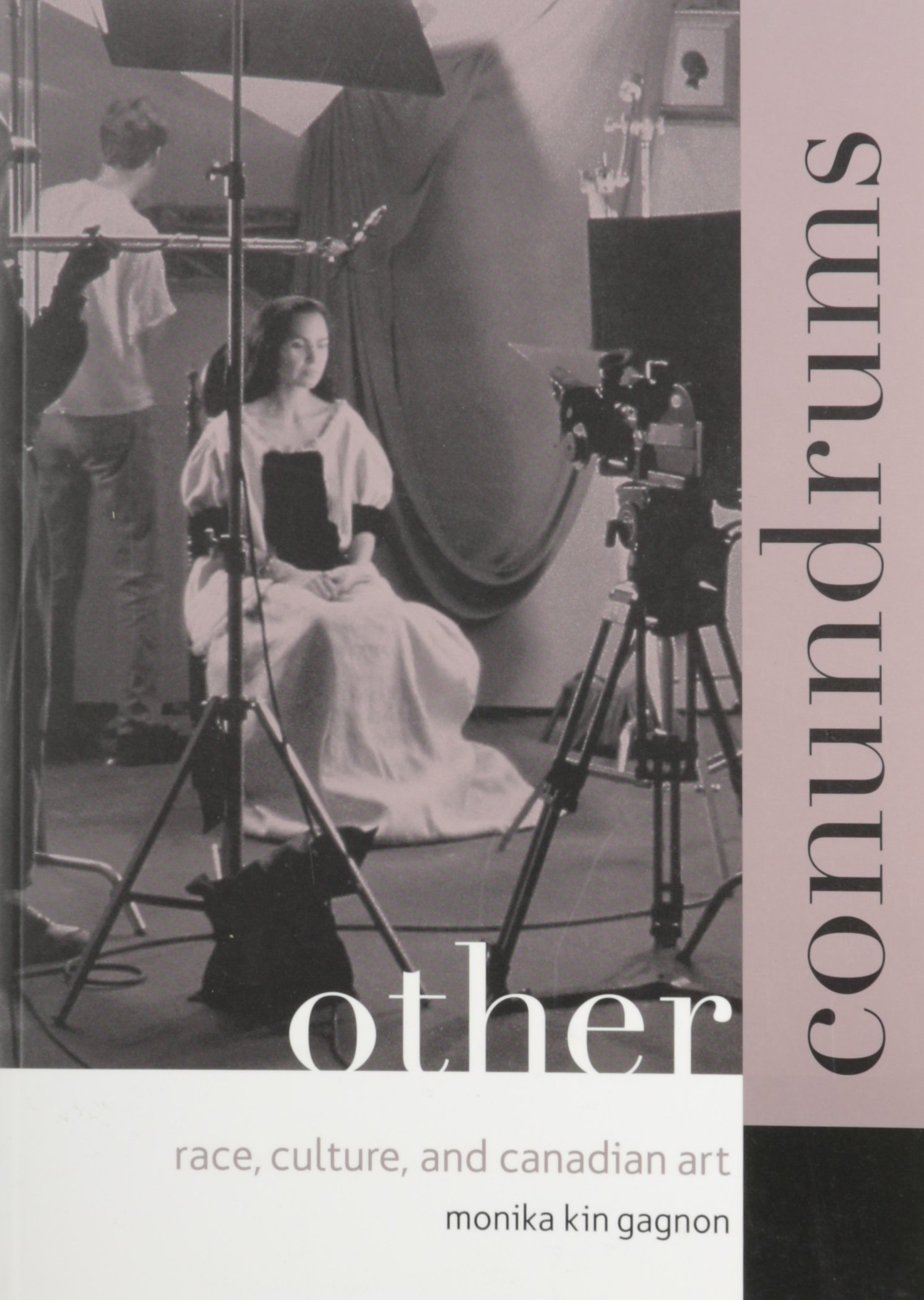 Read Online Other Conundrums: Race, Culture, and Canadian Art PDF