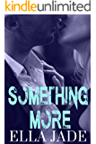 Something More (The Callahan Brothers Book 1)