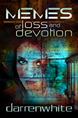 Memes of Loss and Devotion Kindle Edition