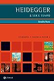 Heidegger & Ser e tempo (PAP - Filosofia)