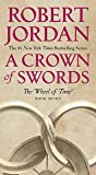 A Crown of Swords: Book Seven of 'The Wheel of Time' (Wheel of Time, 7)