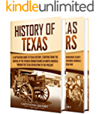 Texas: A Captivating Guide to the History of Texas and Texas Rangers