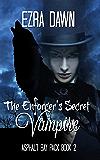The Enforcer's Secret Vampire (Asphalt Bay Pack Book 2)