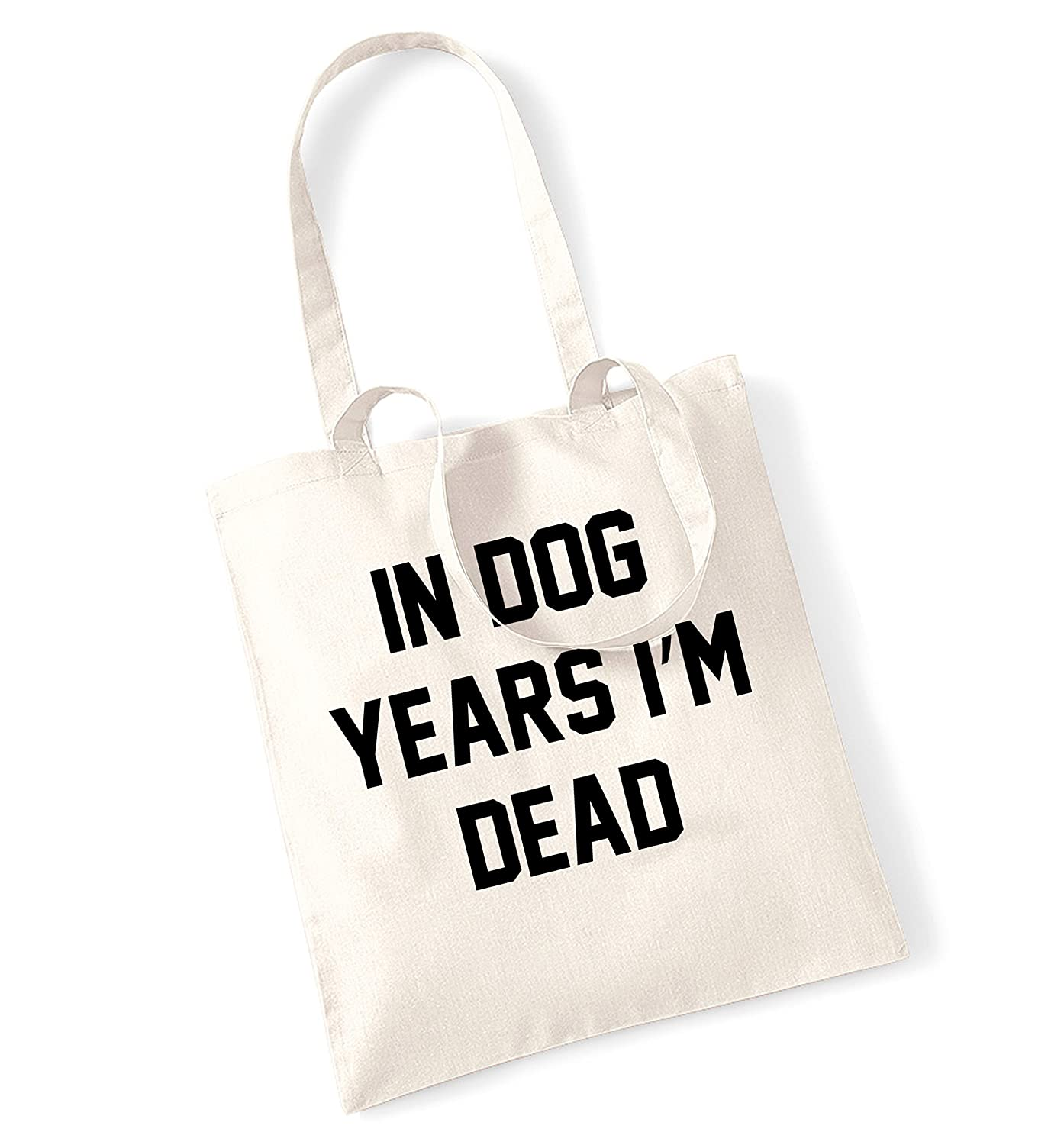 In dog years I'm dead tote bag T00628TB-N