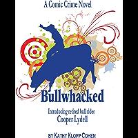 Bullwhacked (English Edition)