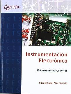 Instrumentación Electrónica: 230 problemas resueltos