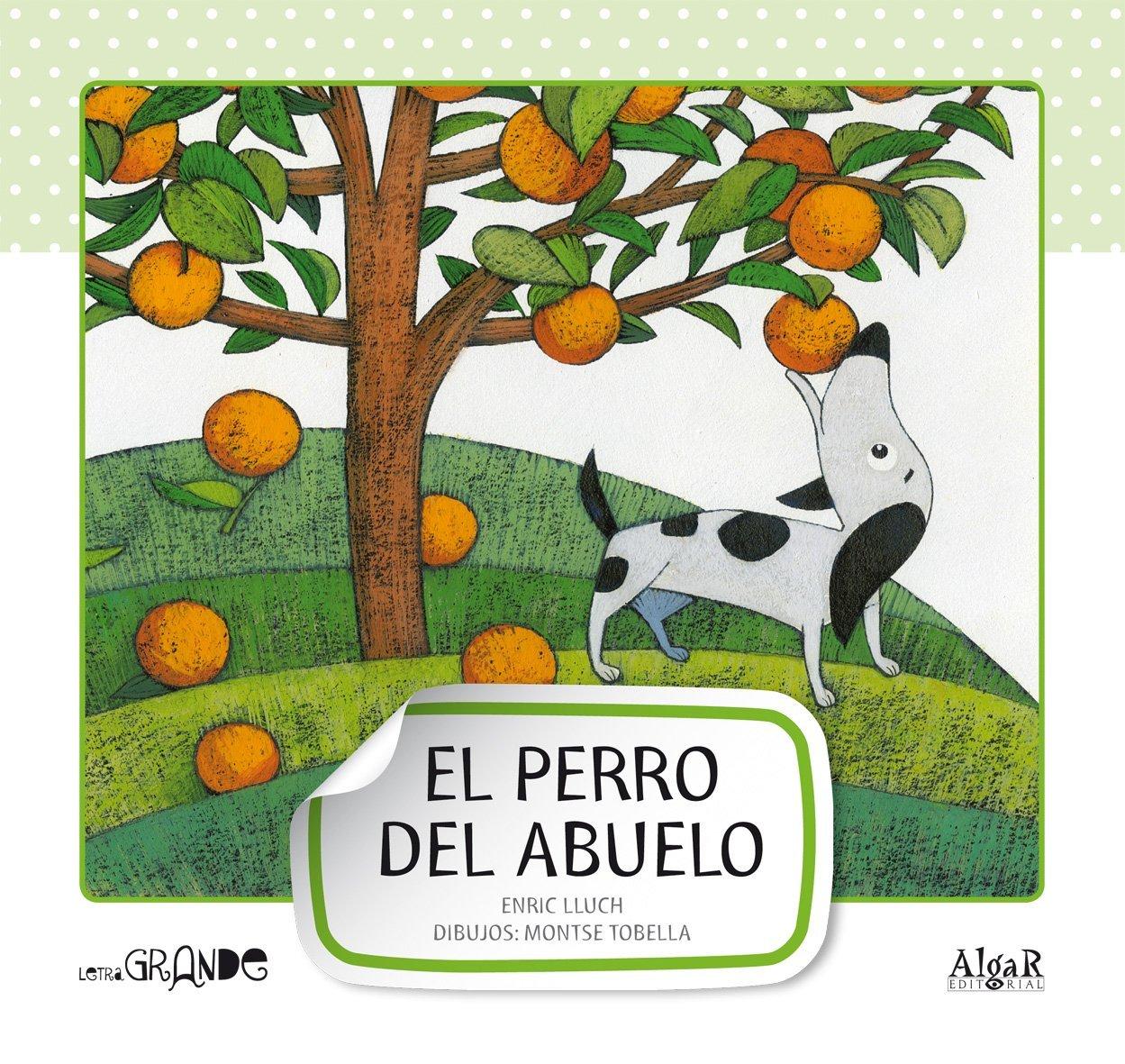El perro del abuelo (Spanish) Paperback – 2013