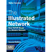 The Illustrated Network: How TCP/IP Works in a Modern Network (English Edition)