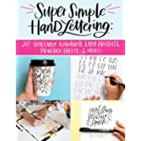 Super Simple Hand Lettering: 20 Traceable Alphabets, Easy Projects, Practice Sheets & More! (Design Originals) Includes Techn