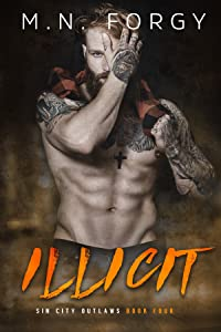 Illicit (Sin City Outlaws Book 4)