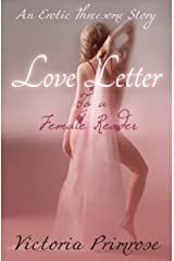Love Letter to a Female Reader: An Erotic Threesome Story Kindle Edition