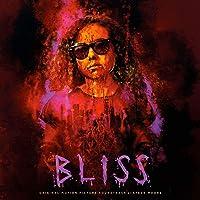 Bliss Original Motion Picture Soundtrack Steve Moore Download MP3 Music File