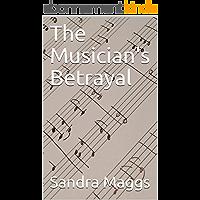 The Musician's Betrayal (The Gryffon Archives Book 2) (English Edition)
