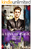 A Love of Magic: Jace's story: Chosen Saga Book 1.5