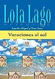 Vacaciones al sol (Lola Lago, detective) (Spanish Edition)
