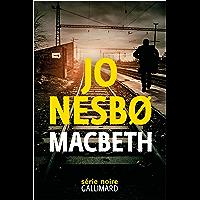 Macbeth (Série noire) (French Edition)