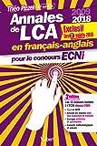 Annales de LCA en français-anglais pour le concours ECNi - 2009 à 2018 : en exclusivité les 2 sujets 2018
