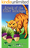 Attack of the Killer Rutabagas (Worlds Akilter Series Book 5)