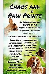 Chaos and Paw Prints Kindle Edition
