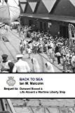 Back To Sea: Blue Funnel Line (Merchant Navy Series Book 2) (English Edition)