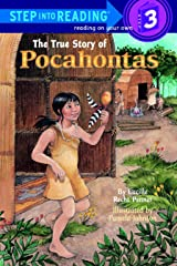 The True Story of Pocahontas (Step-Into-Reading, Step 3) Paperback