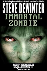 Immortal Zombie (Herobrine's Quest Book 6) Kindle Edition