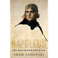 Napoleon: The Man Behind the Myth