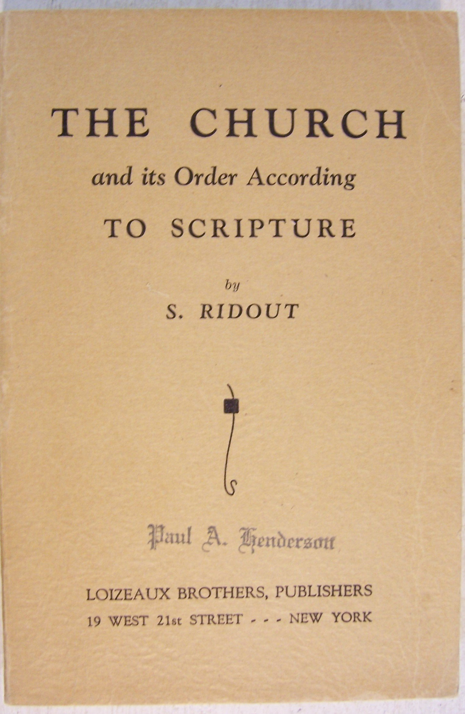 Download The Church and its Order According to Scripture pdf epub