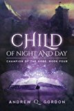 Child of Night and Day (Champion of the Gods Book 4)