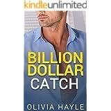 Billion Dollar Catch (Seattle Billionaires Book 3)