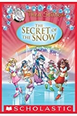 Thea Stilton Special Edition: The Secret of the Snow Kindle Edition