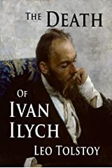 The Death of Ivan Ilych Kindle Edition