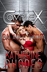 Balance Point (The Complex Book 0)