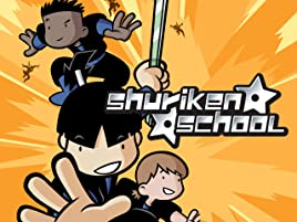 Watch Shuriken School: The Complete Series | Prime Video