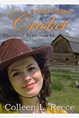 A Girl Called Cricket (Cherished Romances Book 1) Kindle Edition