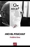Michel Foucault: « Que sais-je ? » n° 3118