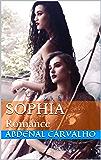 SOPHIA: Romance (Histórias de Ficção Livro 4)